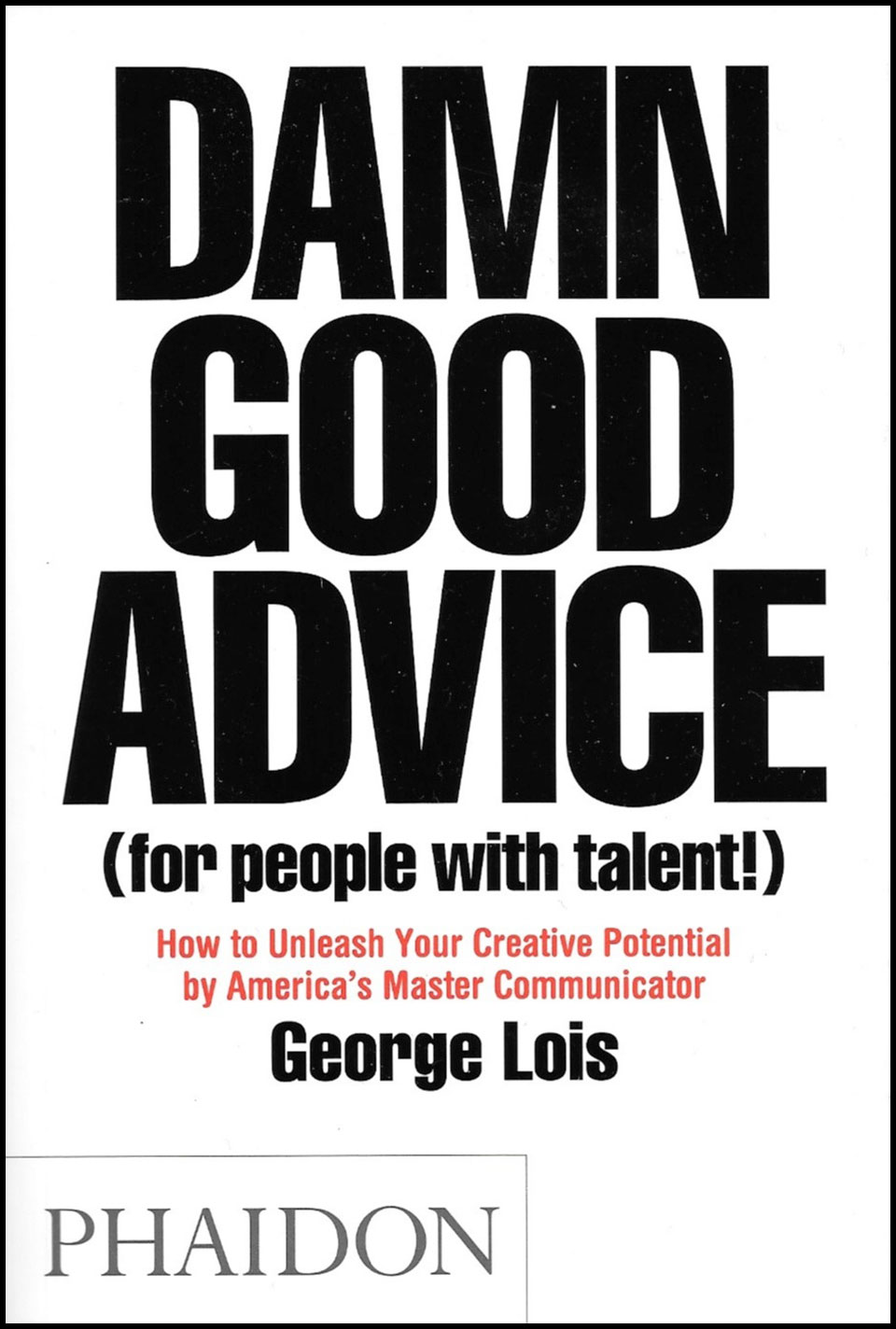 Damn-Good-Advice-Book-Lois